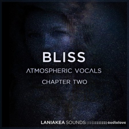 Laniakea Sounds Bliss 2 Atmospheric Vocals WAV