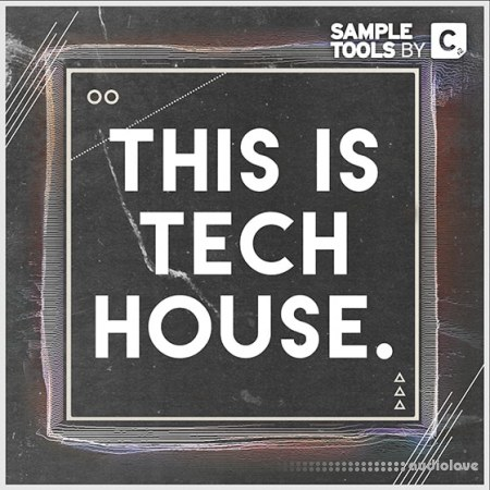 Sample Tools by Cr2 This Is Tech House WAV MiDi Synth Presets