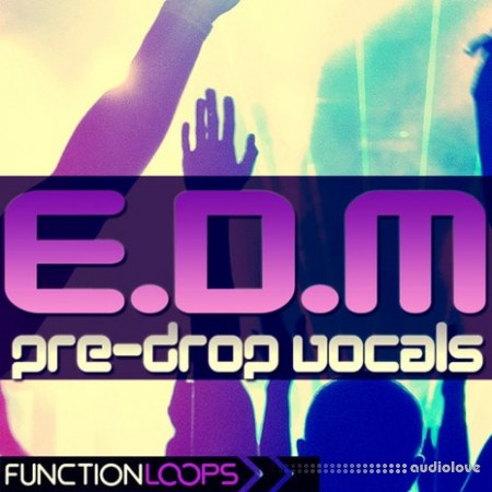 Function Loops EDM Pre-Drop Vocals WAV