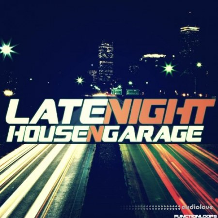 Function Loops Late Night House and Garage WAV