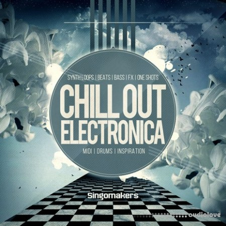 Singomakers Chill Out Electronica MULTiFORMAT