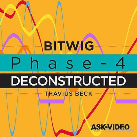 Ask Video Bitwig Studio 2 202 Phase-4 Deconstructed TUTORiAL