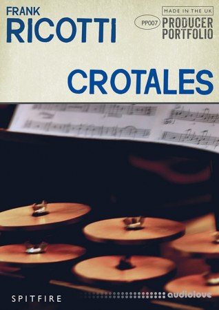 Spitfire Audio Producer Portfolio Frank Ricotti Crotales KONTAKT