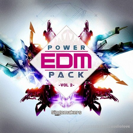 Singomakers EDM Power Pack Vol.2 MULTiFORMAT