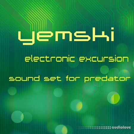 Yemski Electronic Excursion Synth Presets
