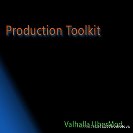 Synth-Presets Production Toolkit for Valhalla UberMod Plugins Presets