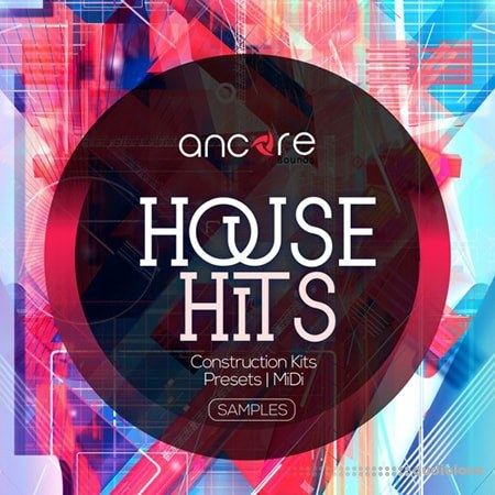 Ancore Sounds House Hits Volume 1 WAV MiDi Synth Presets