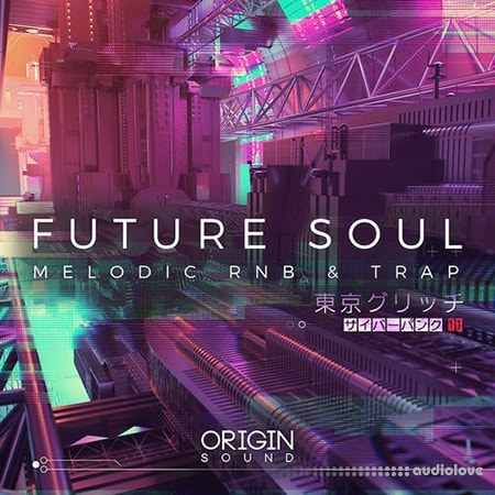 Origin Sound Future Soul Melodic RNB And Trap WAV MiDi