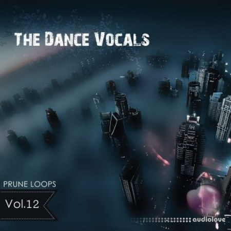Prune Loops The Dance Vocals Vol.12 WAV MiDi AiFF