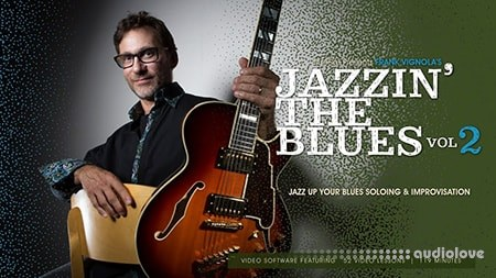 Truefire Frank Vignola's Jazzin' the Blues Vol.2 (2017) TUTORiAL