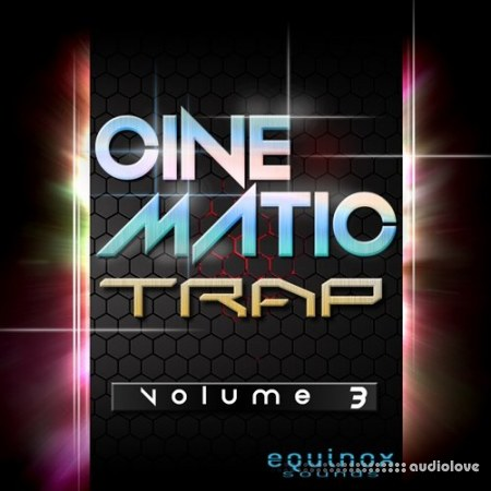 Equinox Sounds Cinematic Trap Vol.3 WAV