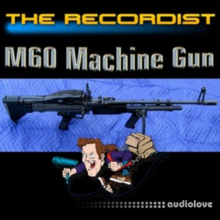 The Recordist m60 machine gun HD Pro