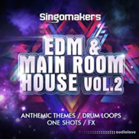 Singomakers EDM and Main Room House Vol.2 WAV MiDi REX