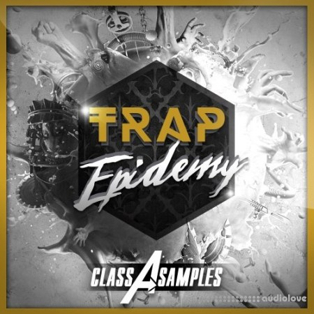 Class A Samples Trap Epidemy WAV