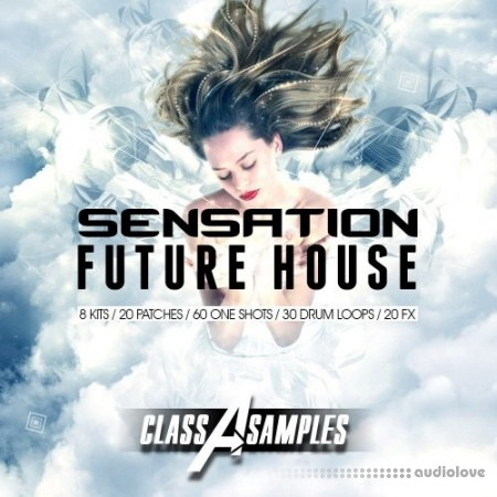 Class A Samples Sensation Future House WAV MiDi Synth Presets