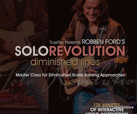 Truefire Robben Fords Solo Revolution Diminished Lines TUTORiAL