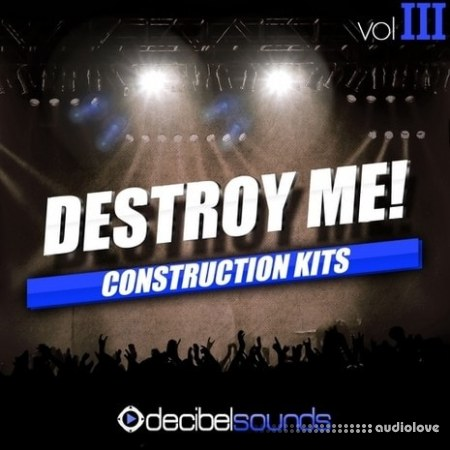 Decibel Sounds Destroy Me Vol.3 WAV MiDi