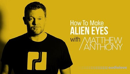 Sonic Academy How To Make Alien Eyes with Matthew Anthony TUTORiAL