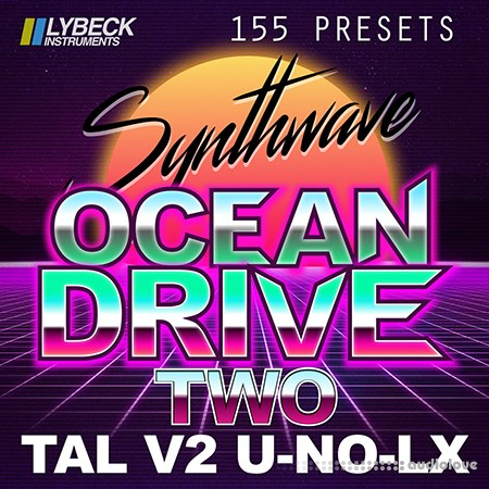 Lybeck Instruments Ocean Drive Two Synth Presets