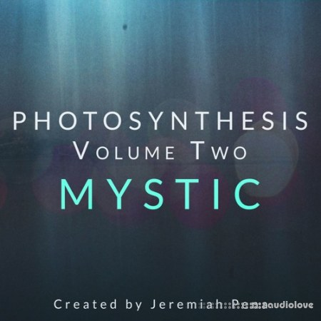 Jeremiah Pena Photosynthesis Vol.2 Mystic KONTAKT