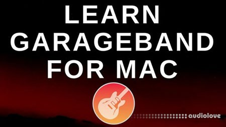 GarageBand for Mac Tutorial - Complete GarageBand Beginners Guide TUTORiAL