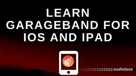 GarageBand iPad Tutorial - Complete GarageBand Beginners Guide TUTORiAL