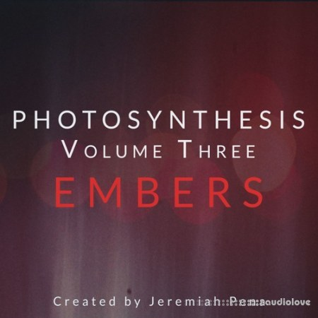Jeremiah Pena Photosynthesis Vol.3 Embers KONTAKT