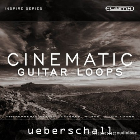 Ueberschall Cinematic Guitar Loops Elastik