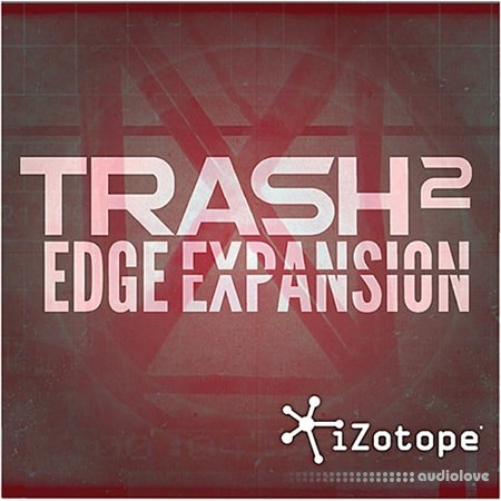 iZotope Edge Expansion DAW Presets Trash 2