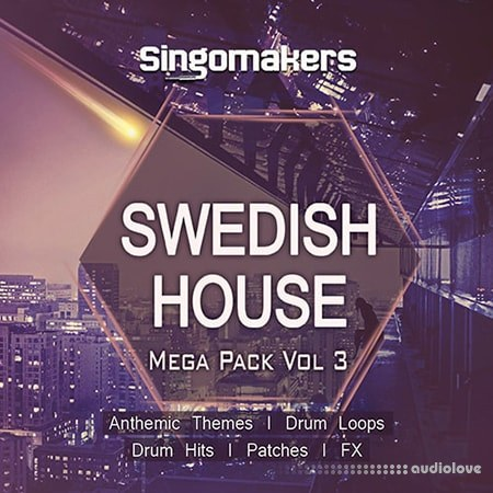Singomakers Swedish House Mega Pack Vol.3 MULTiFORMAT