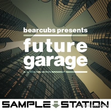Sample Station Bearcubs Presents Future Garage WAV