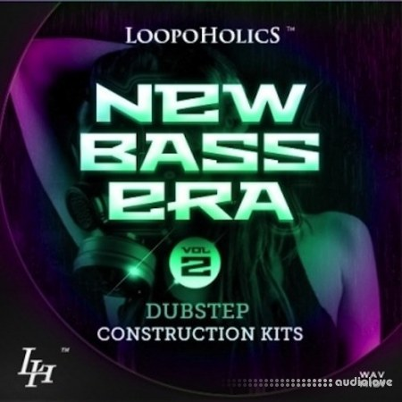 Loopoholics New Bass Era Vol.2 Dubstep Construction Kits WAV MiDi