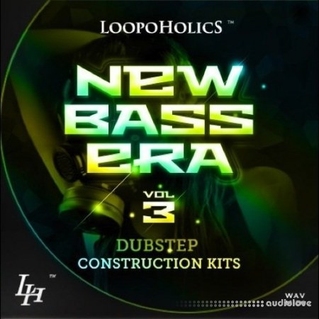 Loopoholics New Bass Era Vol.3 Dubstep Construction Kits WAV MiDi