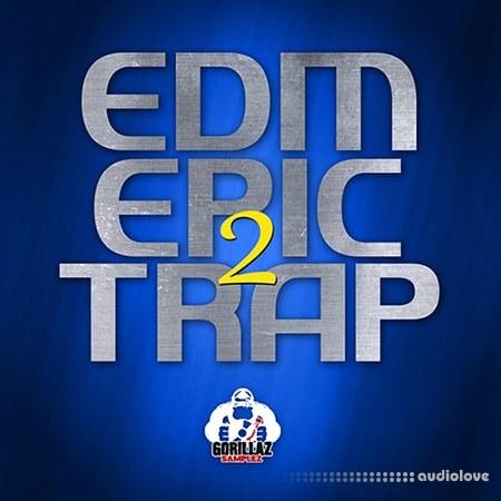 Gorillaz Samplez EDM Epic Trap 2 WAV