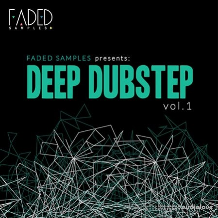 Faded Samples Deep Dubstep Vol.1 WAV