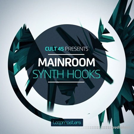 Loopmasters Cult 45 Presents Mainroom Synth Hooks ACiD WAV REX