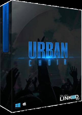 StudioLinkedVST Urban Choir KONTAKT