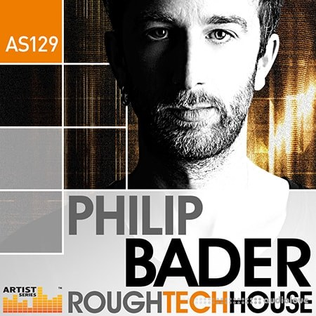 Loopmasters Philip Bader Rough Tech House MULTiFORMAT