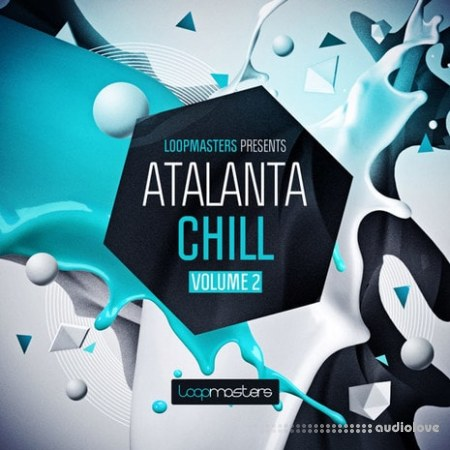 Loopmasters Atalanta Chill Vol.2 MULTiFORMAT