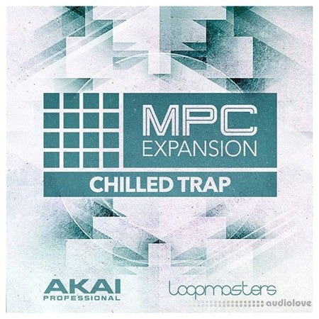 MPC Software AKAI MPC Software Expansion Chilled Trap v1.0.1 WAV WiN