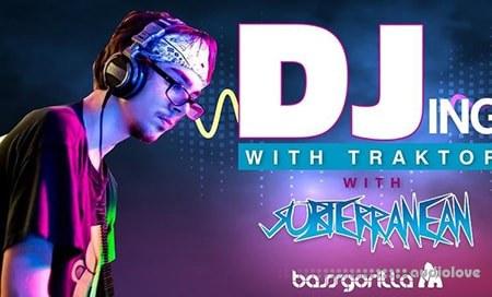 BassGorilla DJing with Traktor with Subterranean TUTORiAL