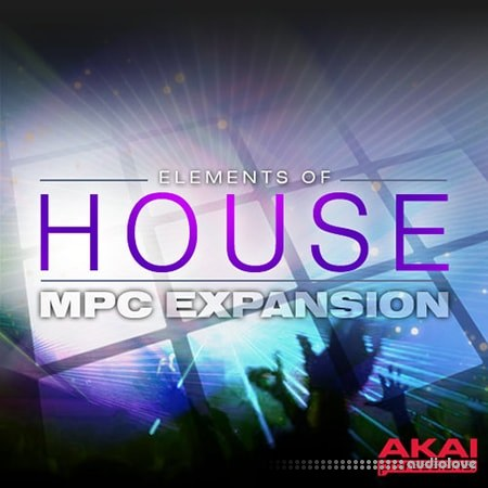 AKAI MPC Software Expansion Elements Of House v1.0 WAV WiN