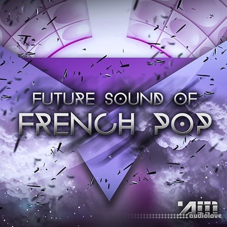 Audio Masters Future Sound Of French Pop WAV MiDi AiFF