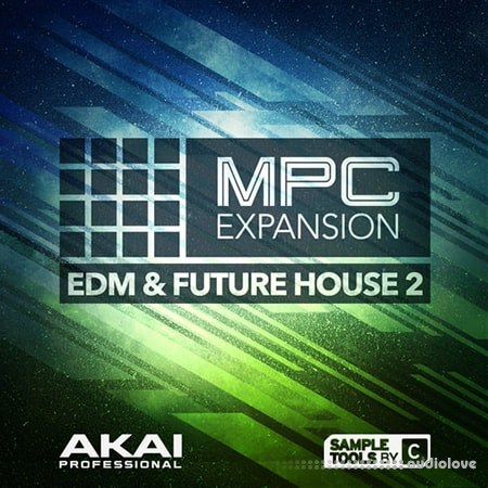 AKAI MPC Software Expansion EDM+Future House 2 v1.0.5 WAV WiN