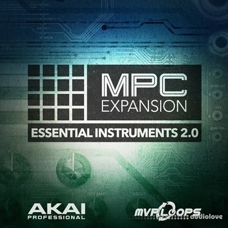 AKAI MPC Software Expansion Essential Instruments 2 v1.0.5 WAV WiN