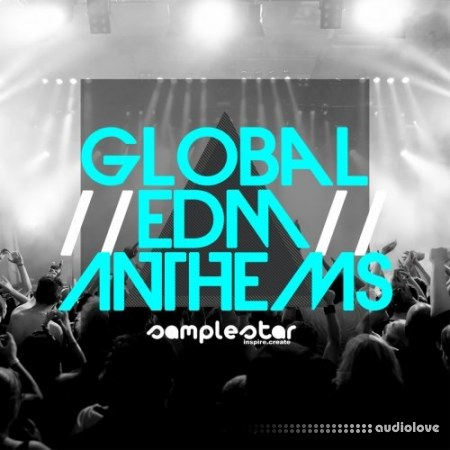 Samplestar Global EDM Anthems WAV MiDi Synth Presets