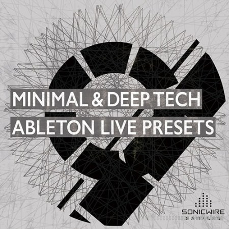 Sonicwire Samples Minimal and Deep Tech Ableton Live Presets DAW Presets MiDi