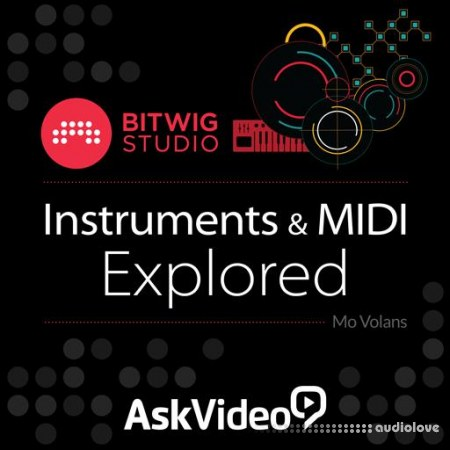 Ask Video Bitwig Studio 103: Instruments and MIDI Explored TUTORiAL