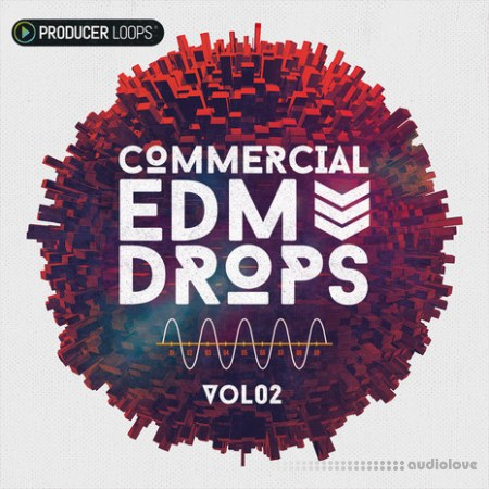 Producer Loops Commercial EDM Drops Vol.2 MULTiFORMAT