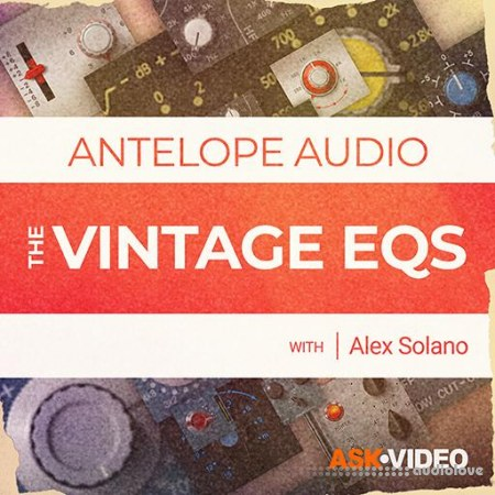 Ask Video Antelope Audio 101 The Vintage EQs TUTORiAL